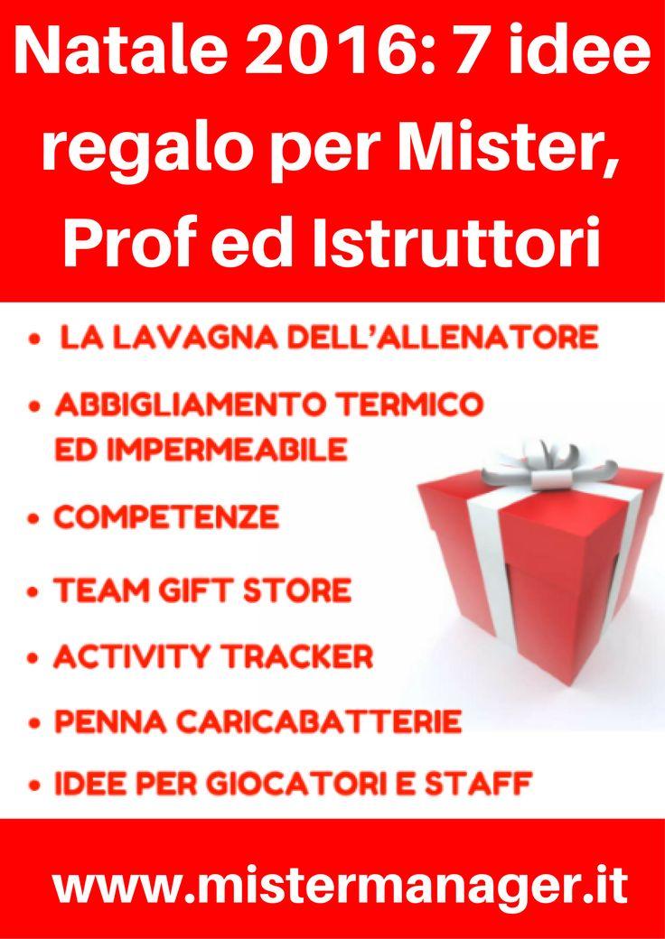 Natale 2016: 7 idee regalo per Mister, Prof ed Istruttori