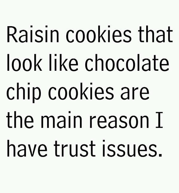 Trust issues.