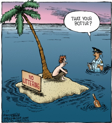 That your bottle? (No Littering)