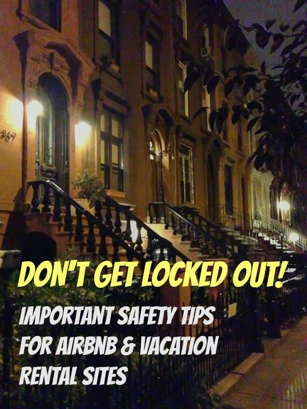 Don't wind up homeless like we did! Here are some important safety tips for vacation rental services like Airbnb and VRBO | http://www.everintransit.com/safety-tips-for-airbnb-and-vacation-rental-sites/