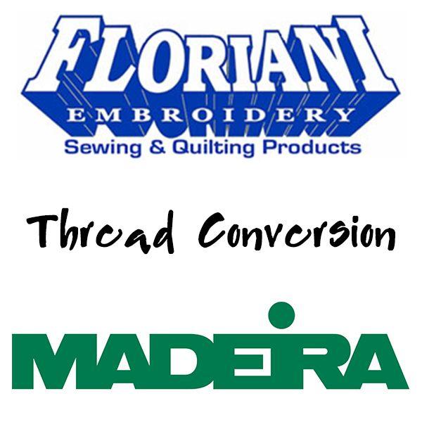 Floriani To Madeira Thread Conversion Chart Madeira Thread Floriani Machine Embroidery Thread