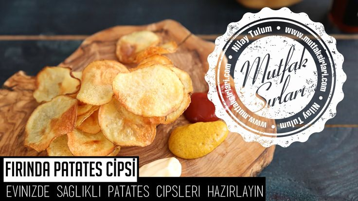 Fırında Patates Cipsi - Videolu Anlatım