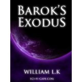 Barok's Exodus (The Stritonoly Chronicles) (Kindle Edition)By William L.K.