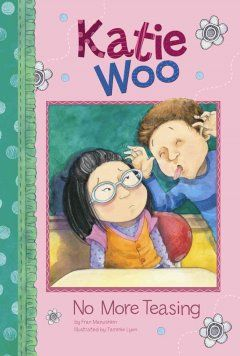 The class bully loves to tease Katie Woo until she decides to ignore him.