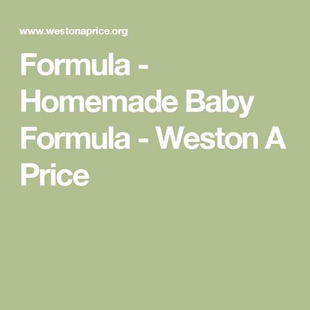Formula - Homemade Baby Formula - Weston A Price