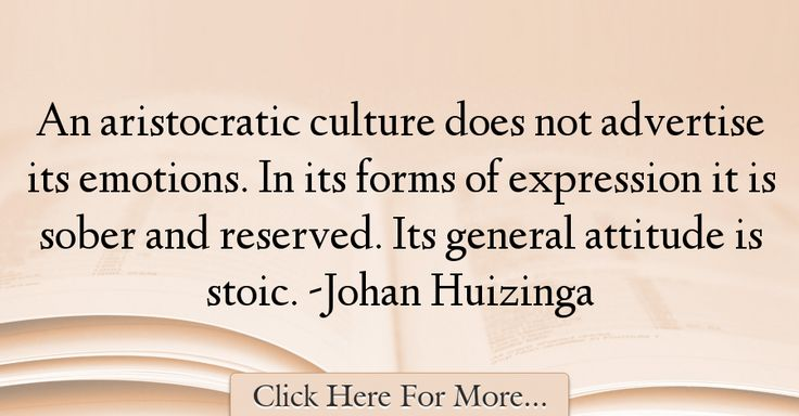 Johan Huizinga Quotes About Attitude - 4832
