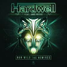 Hardwell feat.Jake Reese - Run Wild (Remixes)_album