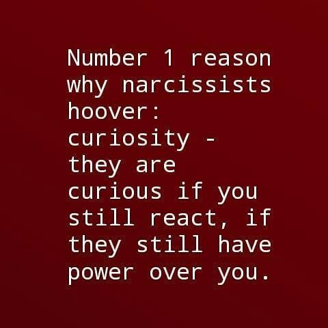 Hoover is an act of provocation  Narcissist are bored all