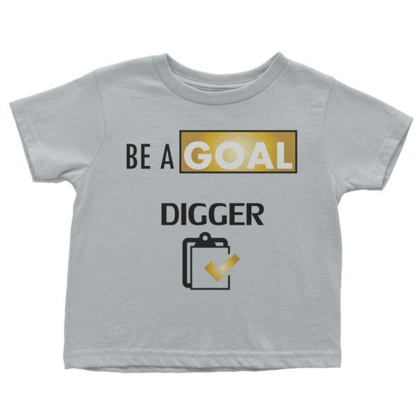 Be A Goal Digger Infant short sleeve t-shirt
