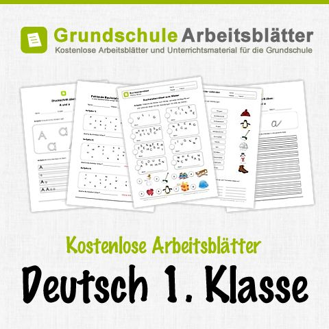 Kostenlose Arbeitsblätter und Unterrichtsmaterial für den Deutsch in der 1. Klasse in der Grundschule.