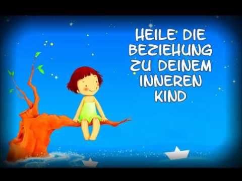 Heile die Beziehung zu deinem inneren Kind ◄ ( Eine wundervolle Meditation zur Selbstheilung) - YouTube