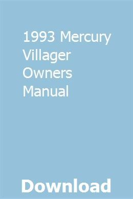 1993 Mercury Villager Owners Manual | siotreatercon | Manual
