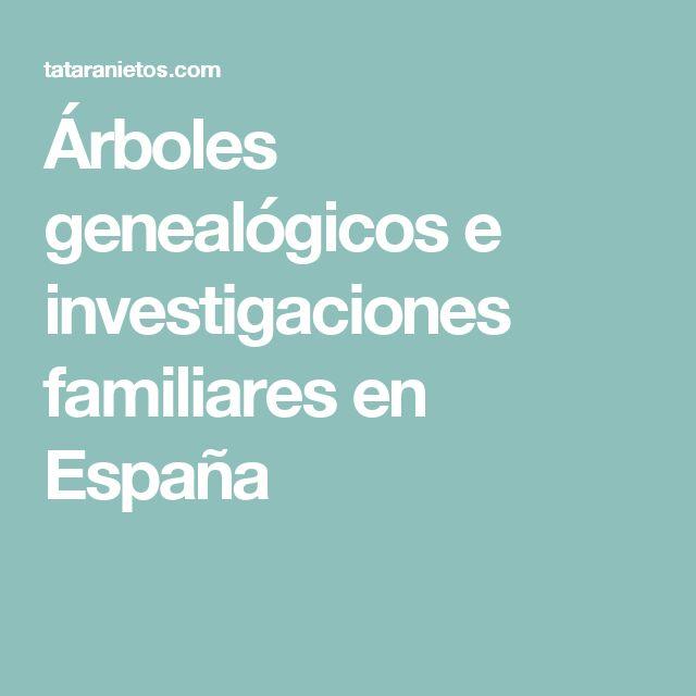Árboles genealógicos e investigaciones familiares en España