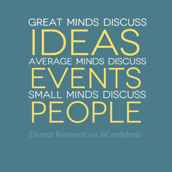 Small Minds Discuss People Quote: 180 Best Images About Quotes On Pinterest