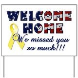 Welcome Home We missed you Yard Sign for $20.00