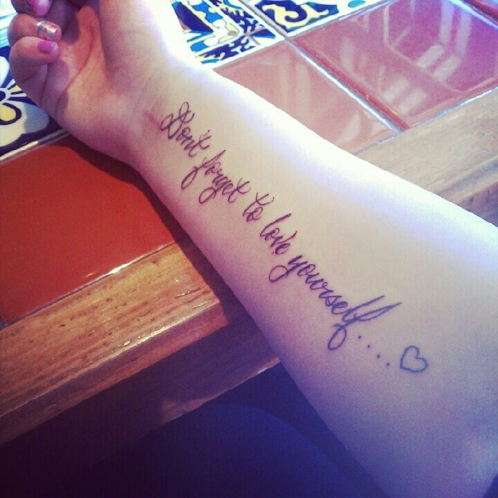 "My Tattoo, It Says ""Don't Forget To Love Yourself"
