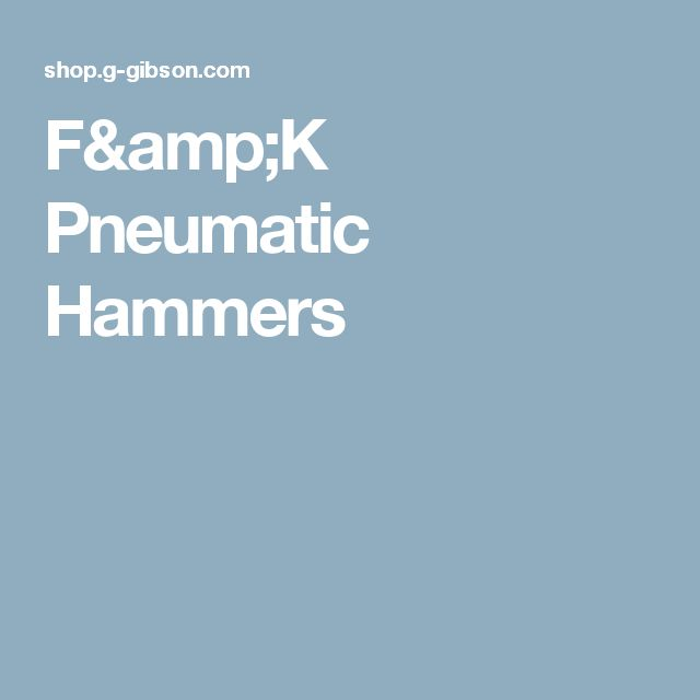 F&K Pneumatic Hammers