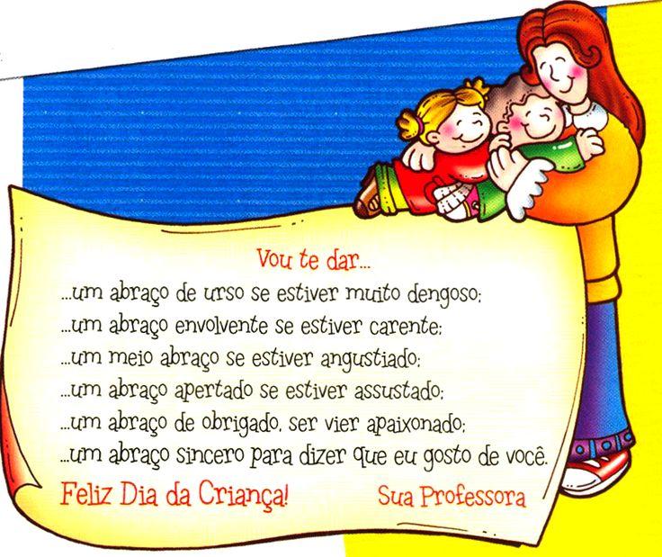Oi gente do blog!     Achei lindas estas mensagens que vim postar para o Dia da Criança .   A ideia é da revista Educação Infantil, clique ...