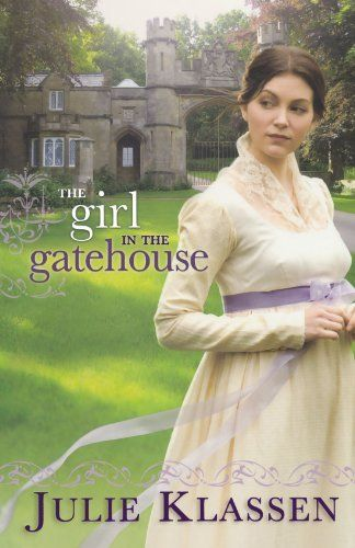 The Girl in the Gatehouse by Julie Klassen, http://www.amazon.com/dp/0764207083/ref=cm_sw_r_pi_dp_M8TPrb0SM8KFS