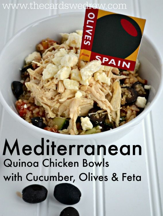 Mediterranean Quinoa Chicken Bowls with Cucumber, Olives, and Feta ...