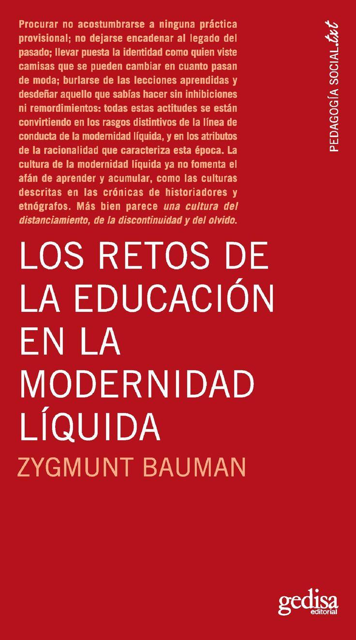'Los retos de la educación en la modernidad líquida', Zygmunt Bauman, Gedisa, 2015.