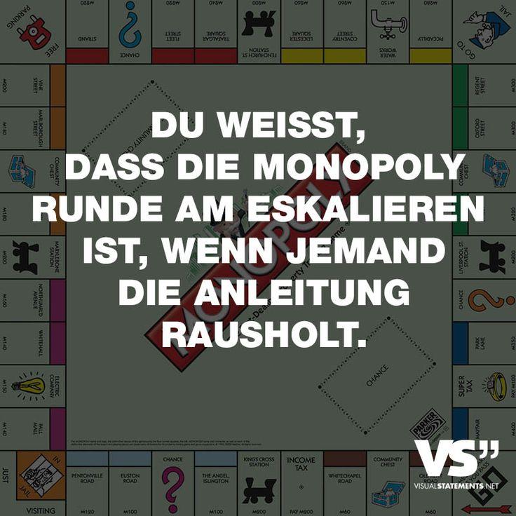 Visual Statements® Du Weisst, Das Die Monopoly Runde Am Eskalieren Ist, Wenn
