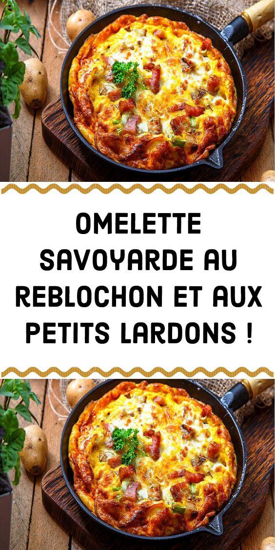 Savoyer Omelett mit Reblochon und Speckwürfeln!