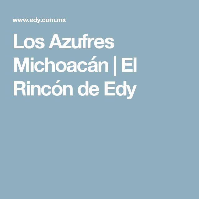 Los Azufres Michoacán | El Rincón de Edy