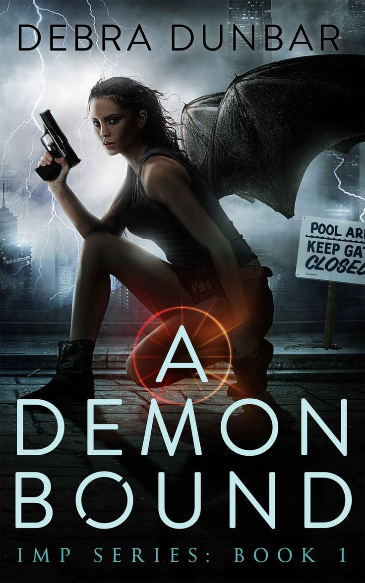 A Demon Bound: Book 1 (imp Series) By Debra Dunbar