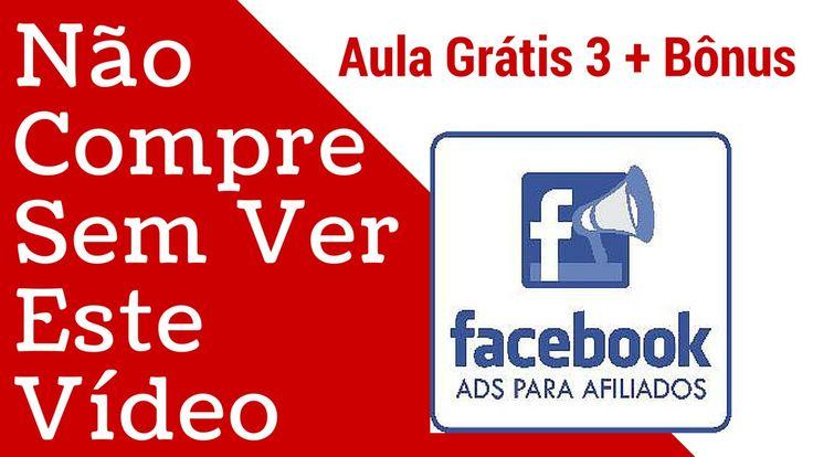 Facebook Ads para Afiliados Funciona - Tutorial Aula 3 - Power Editor