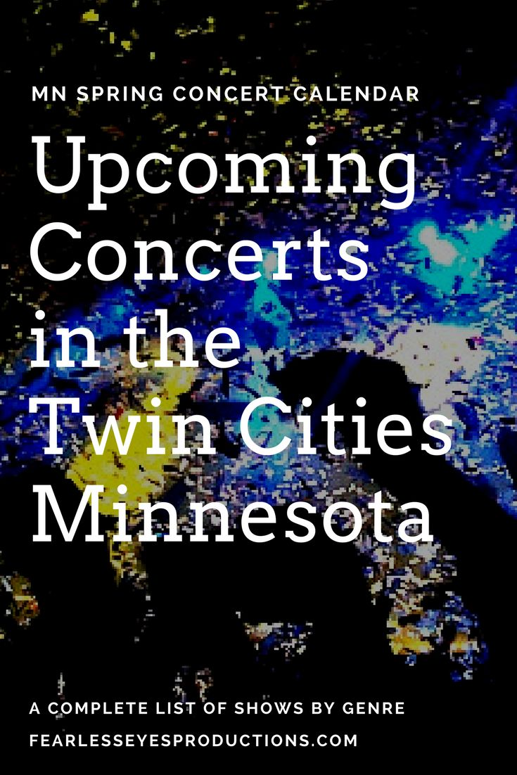 A complete list of upcoming concerts in the Twin Cities area of Minnesota for this Spring! Shows all sorted by genre -- including pop, rock, country, hip hop, rap and more!