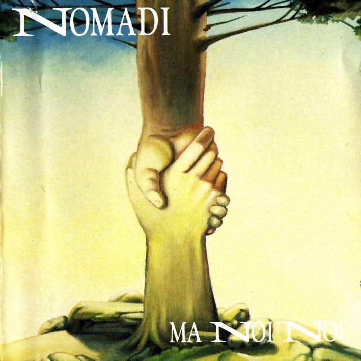 Augusto Daolio 1992 Nomadi (I Nomadi) - Ma Noi No! [CGD 450990159-2] #albumcover #fantasy #Prog-Rock