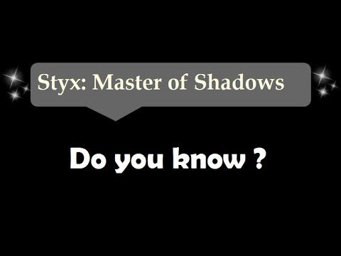 [1:14]Do you know where i am? - Styx: Master Of Shadows