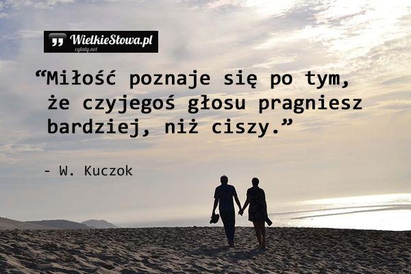 Miłość poznaje się po tym... #Kuczok-Wojciech, #Cisza-i-milczenie, #Miłość