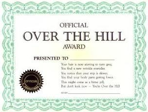 45 best certificate images on pinterest jokes sisters and joke certificate official over the hill award yadclub Images