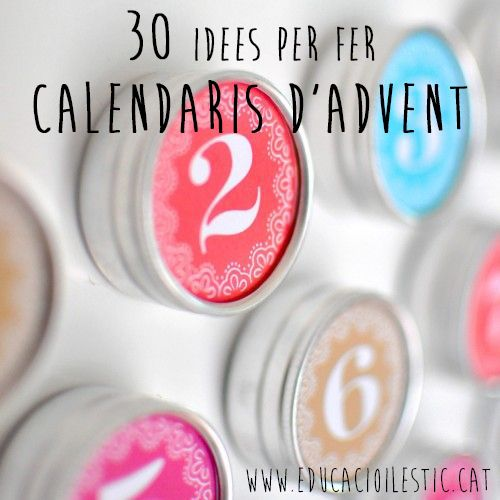 30 idees per fer calendaris d'advent