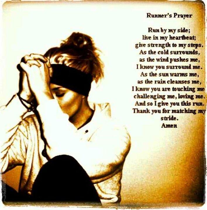 Runners prayer | Run | Pinterest | Runners, I love and In love