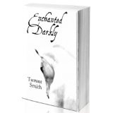 Enchanted Darkly (The Darkly Series) (Kindle Edition)By Tarrant Smith