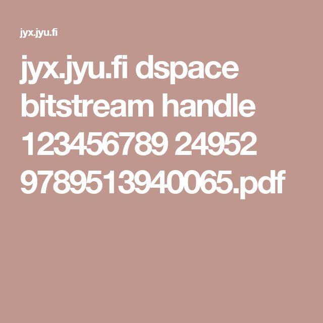 jyx.jyu.fi dspace bitstream handle 123456789 24952 9789513940065.pdf