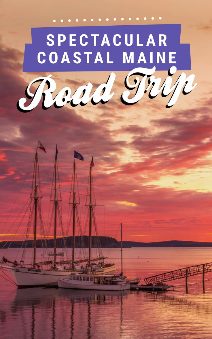 A spectacular coastal Maine road trip itinerary on Road Trippin' The States!