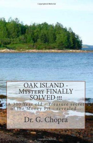 Oak+Island+Money+Pit+Solved | Book: OAK ISLAND - Mystery FINALLY SOLVED !!! OAK Island - Finally ...