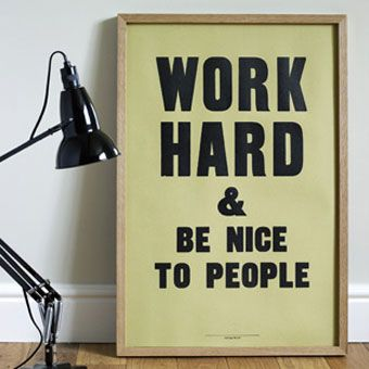 important ingredients.: Work Hard, Quotes Beliefs Convictions, Good Quotes, Be Nice, It S, Random Thoughts, People, Coveted Workspaces