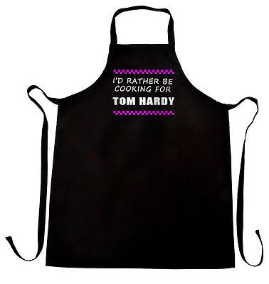 I'd rather be cooking for Tom Hardy apron - secret santa gift present