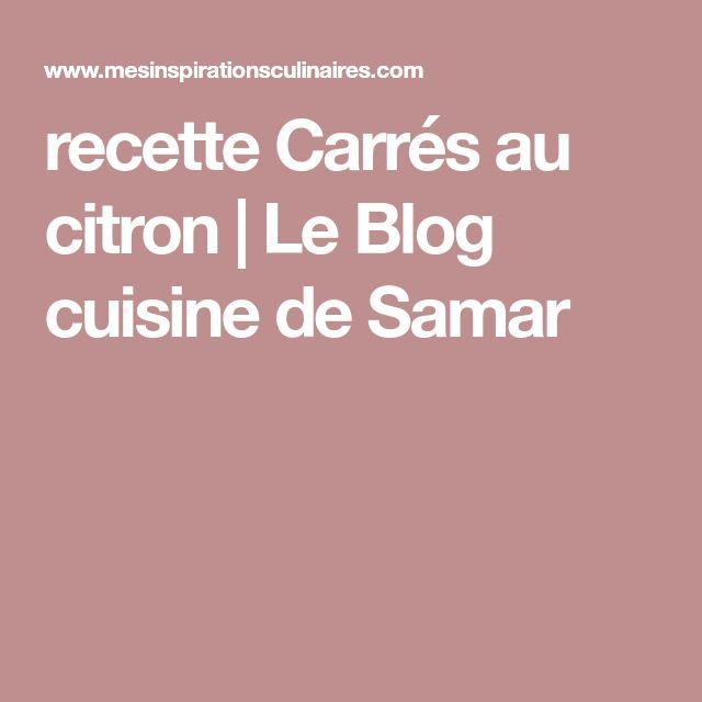 recette Carrés au citron | Le Blog cuisine de Samar