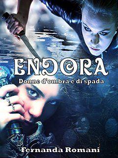 """Nel cerchio del tempo: Recensione """"La saga di Endora"""" di Fernanda Romani"""