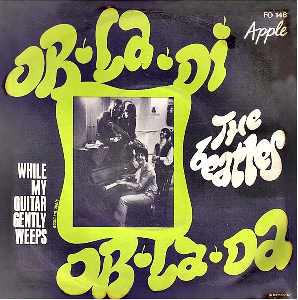 French (?) sleeve for Ob-la-di ob-la-da also references While My Guitar Gently Weeps and has a more funky 70s design