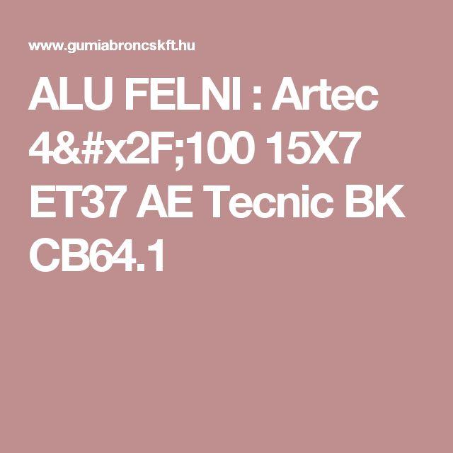ALU FELNI : Artec 4/100 15X7 ET37 AE Tecnic BK CB64.1
