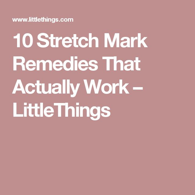 10 Stretch Mark Remedies That Actually Work – LittleThings