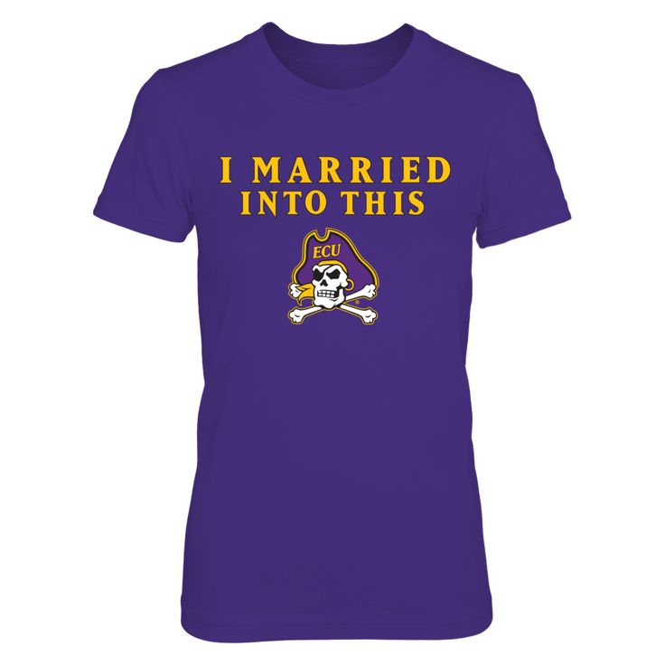 I Married Into This East Carolina Pirates T Shirt - Officially Licensed East Carolina University Apparel - Check out men's and women's clothing including t shirts, hoodies, tanks, and other accessories like cell phone cases and coffee mugs. They make great gifts for East Carolina football, basketball and other sports fans.