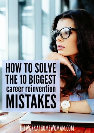 Career reinvention can be a difficult and lengthy process, especially if you are unprepared. Before you quit your job and change gears, make sure you consider these commonly made mistakes and how to solve them. via The Work at Home Woman